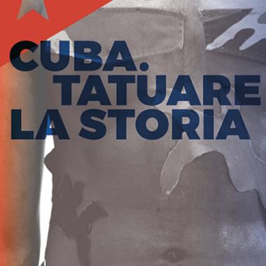 Cuba - Tatuare la storia