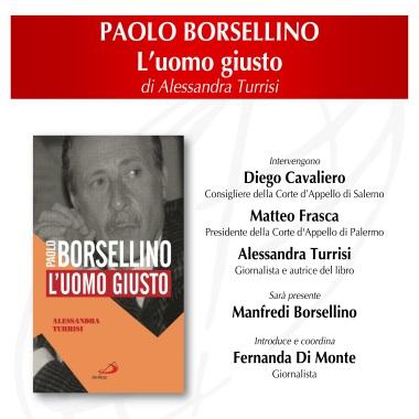 Paolo Borsellino. L'uomo giusto