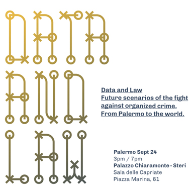 Data and Law: future scenarios of the fight against organized crime. From Palermo to the world