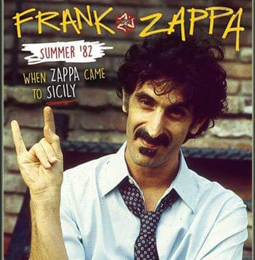 Summer'82: When Zappa came to Sicily