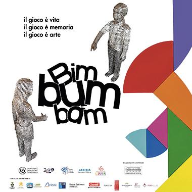 Bimbumbam. Il gioco è vita, il gioco è memoria, il gioco è arte