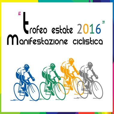 Manifestazione ciclistica 'Trofeo Estate 2016' - Le strade chiuse al traffico domenica 7 agosto