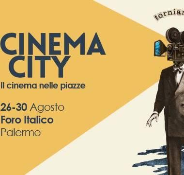 Palermo Cinema City. Appuntamento dal 26 al 30 agosto al Foro Italico