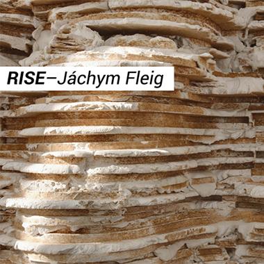 Rise - J�chym Fleig