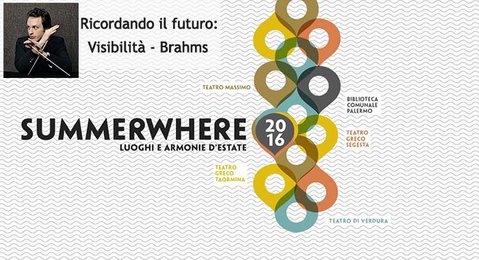 Domani alle 21.20 diretta web 'Visibilit�-Brahms'
